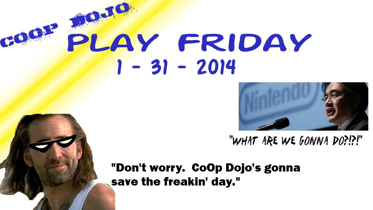 PlayFriday1 31 14