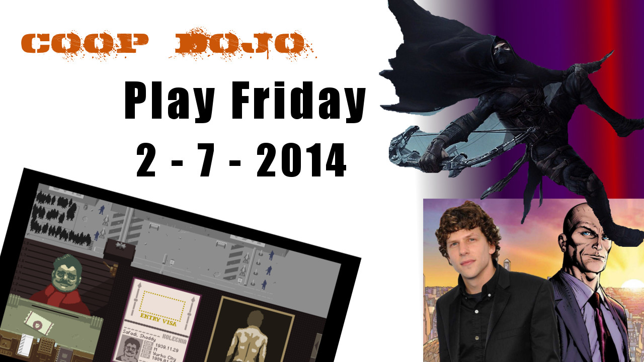 Game News: Play Friday For The Week Of Feb 7th, 2014