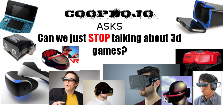 Can We Just Stop Talking About 3d Games?