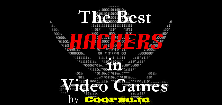 The Best Hackers In Video Games