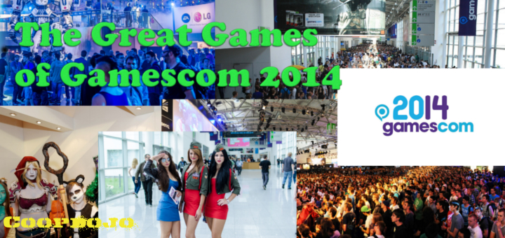 The Great Games Of Gamescom 2014