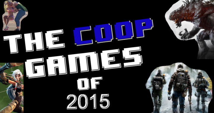 The Cooperative Games Of 2015