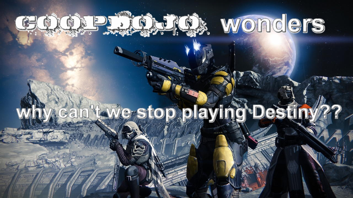Why We Can't Stop Playing Destiny