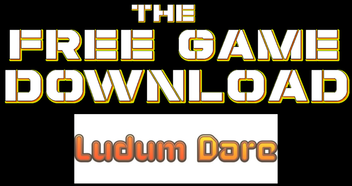 The Free Game Download – Ludum Dare
