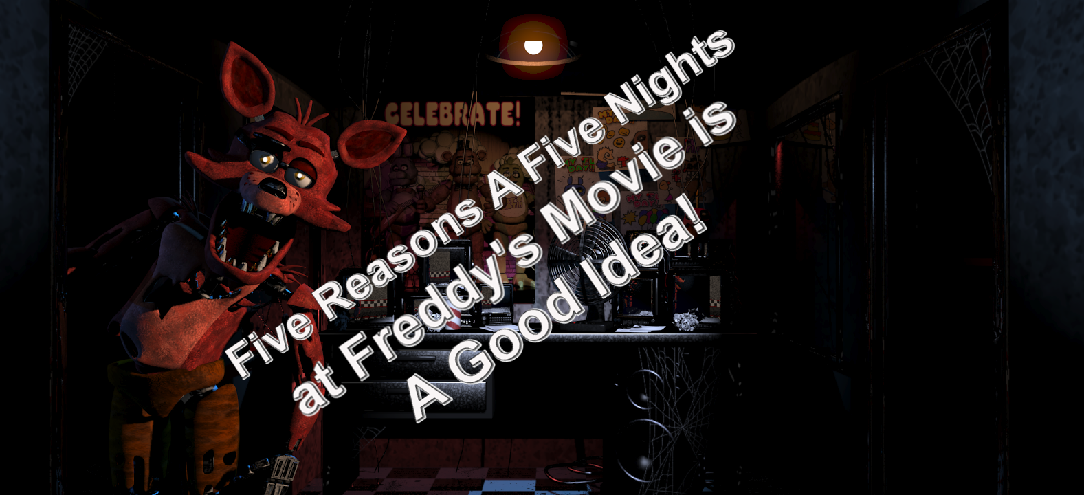 five reasons a five nights at freddys movie is a good idea coop dojo