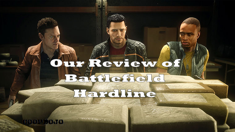 Our Review Of Battlefield Hardline