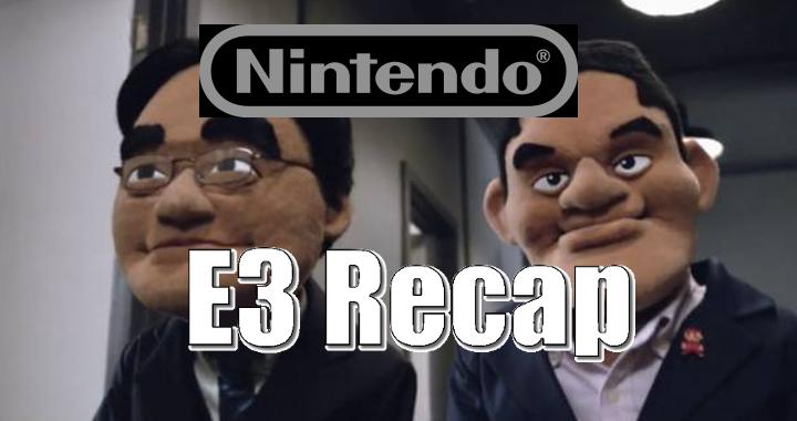 Nintendo Recap For E3 2015: We Love Our Games More Than You Do