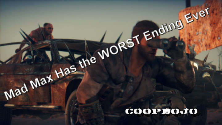 Mad Max Has The Worst Ending Ever