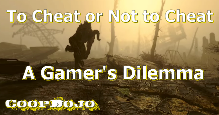 Fallout 4: To Cheat Or Not To Cheat? A Gamer's Dilemma