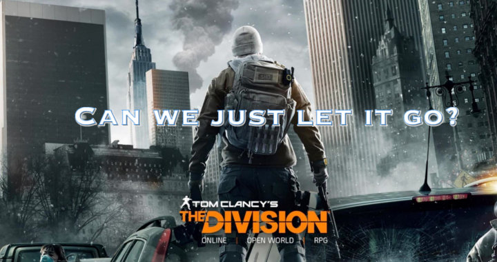 Can We Just Let The Division Go?