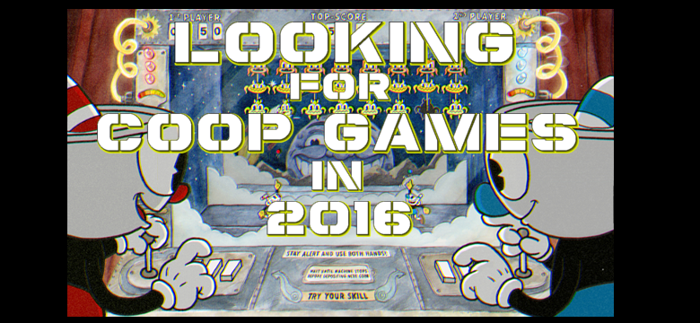 Looking For Cooperative Games In 2016