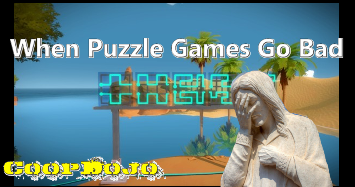 When Puzzle Games Go Bad