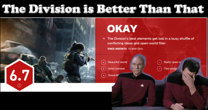 No, IGN, The Division Is Better Than A 6.7