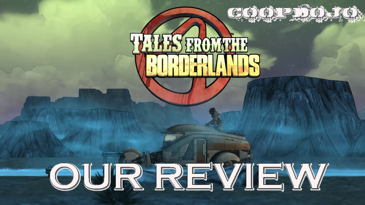 Tales From The Borderlands: Our Review