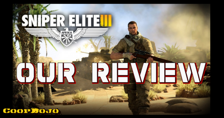 Sniper Elite 3: Our Review