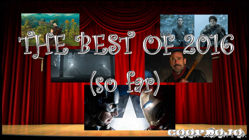 The Best Of 2016 (Part 2)