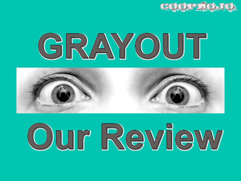 Grayout