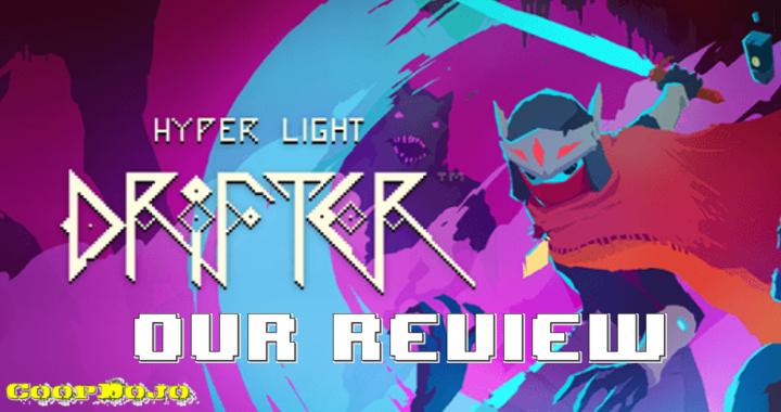 Hyper Light Drifter – Our Review