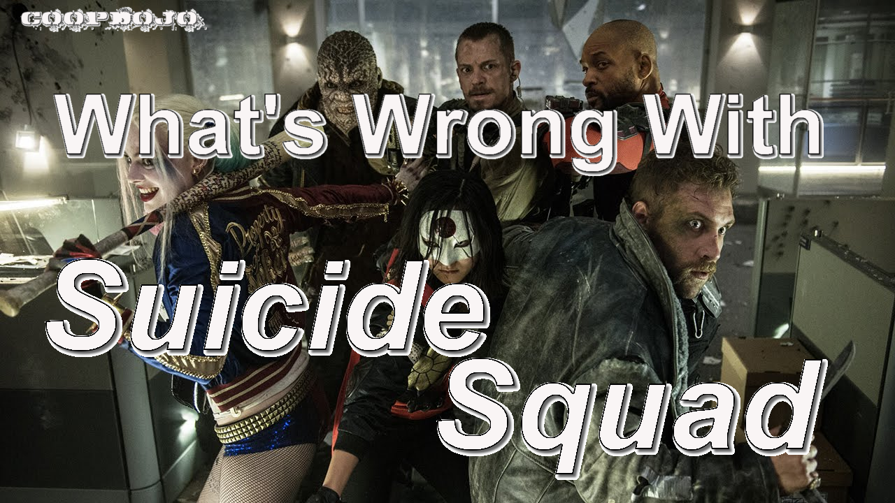 What's Wrong With Suicide Squad