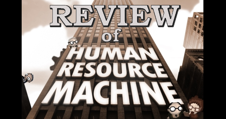 Human Resource Machine – Our Review