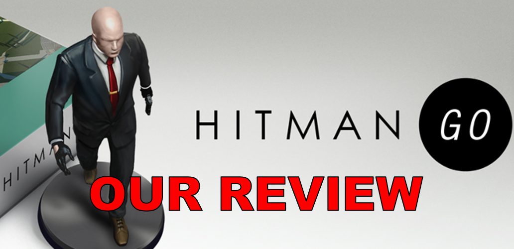 Hitman GO: Our Review