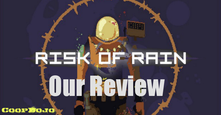 Risk Of Rain – Our Review