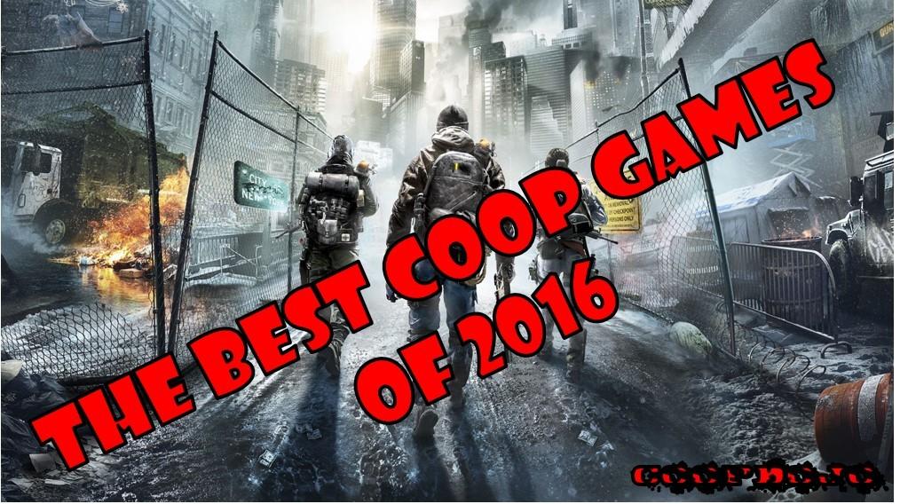 The Best Coop Games Of 2016