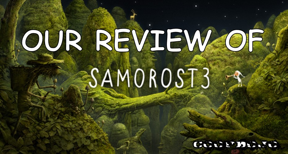 Our Review Of Samorost 3