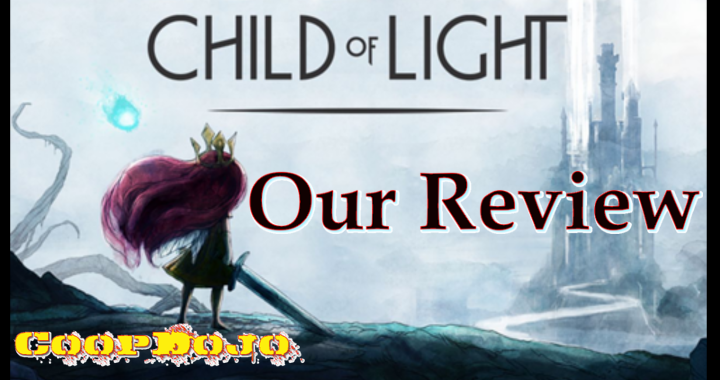 Child Of Light – Our Review