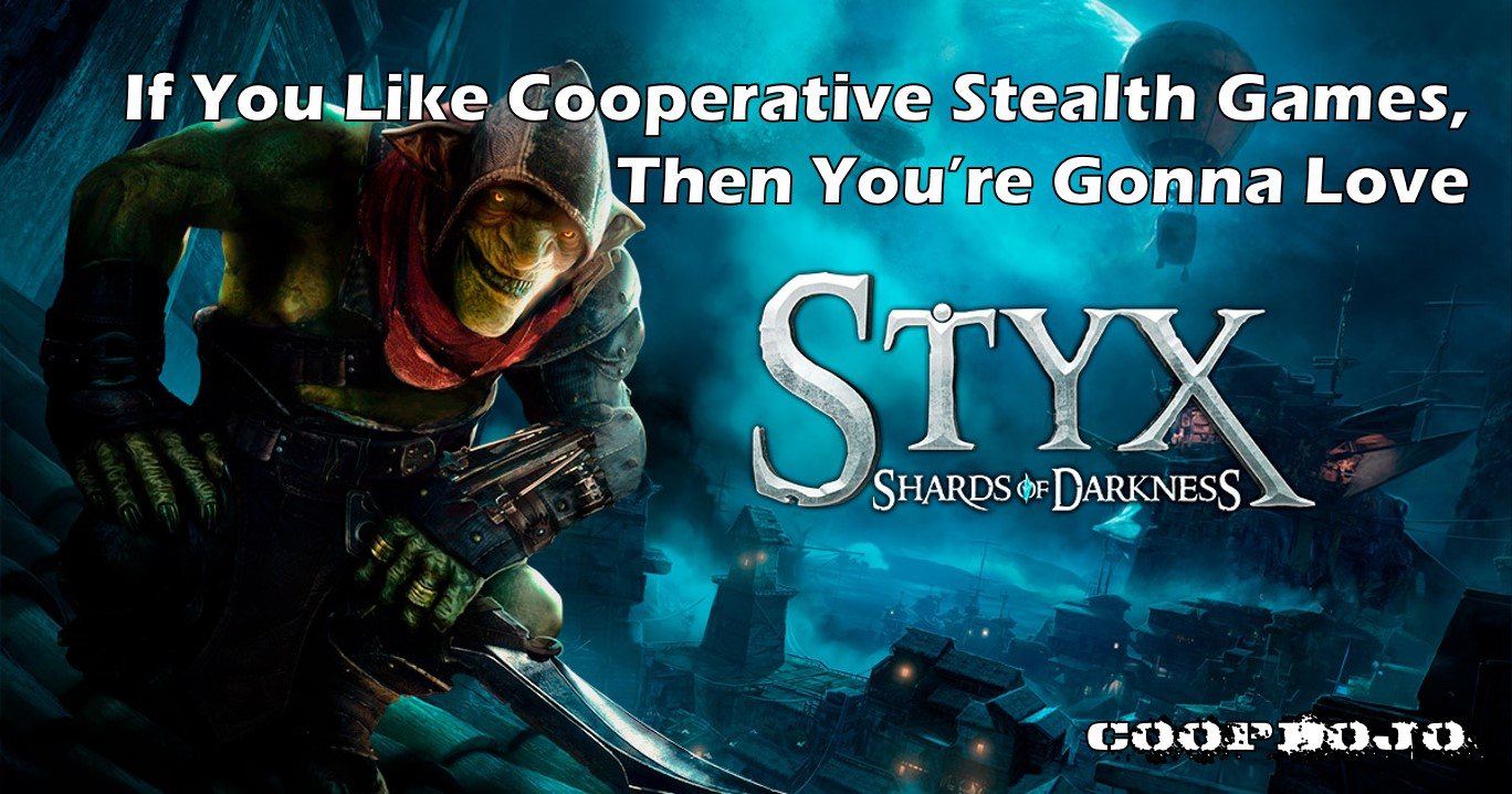 If You Like Cooperative Gameplay, You'll Love Styx