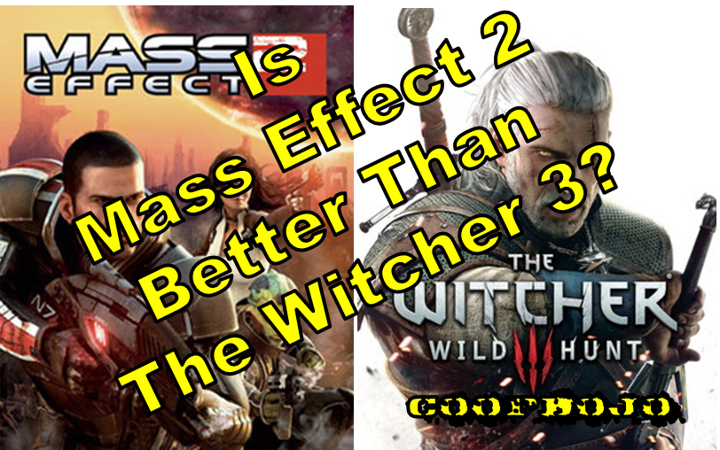 Is Mass Effect 2 Better Than Witcher 3?