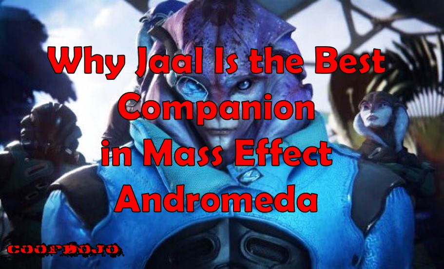 Why Jaal Is The Best Companion In Mass Effect Andromeda