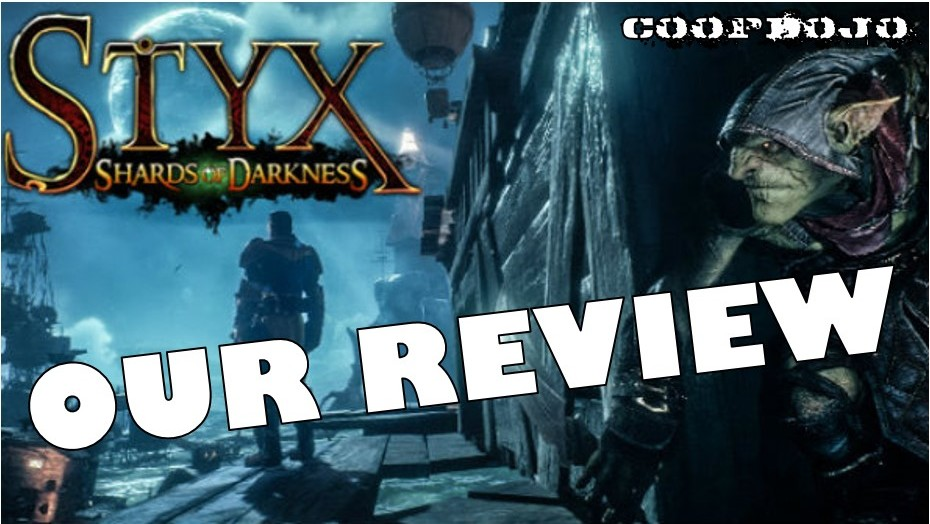 Our Review Of Styx: Shards Of Darkness