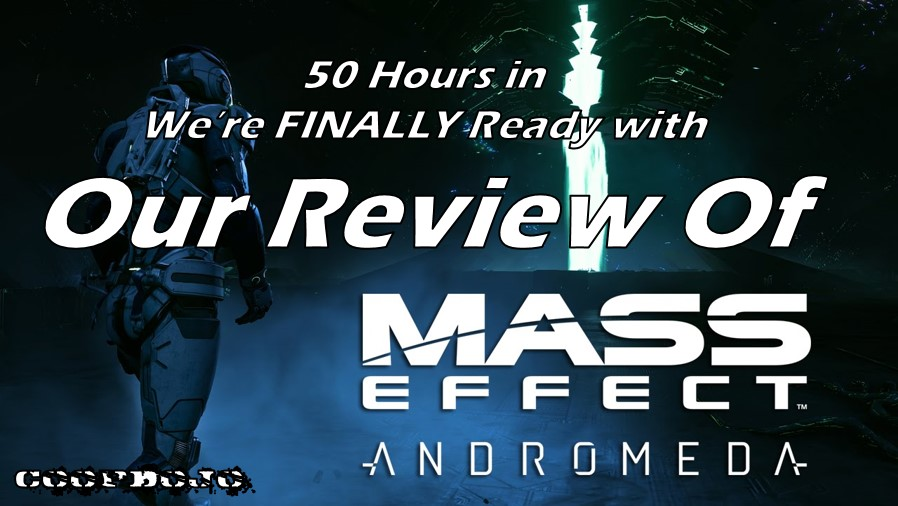 Our Review Of Mass Effect Andromeda