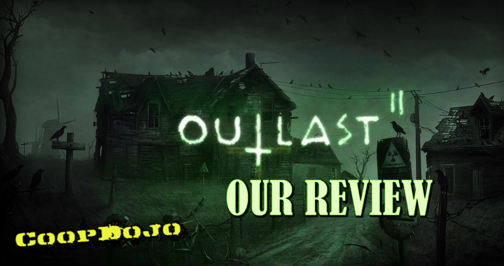 Outlast 2 May Not Be Scary But It Sure Is Weird