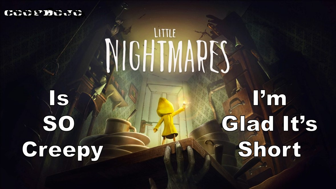 Little Nightmares Is So Creepy, I'm Glad It's Short