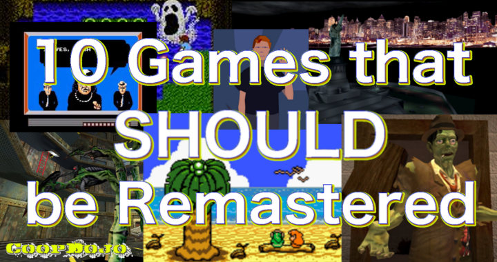 10 Games that SHOULD be Remastered